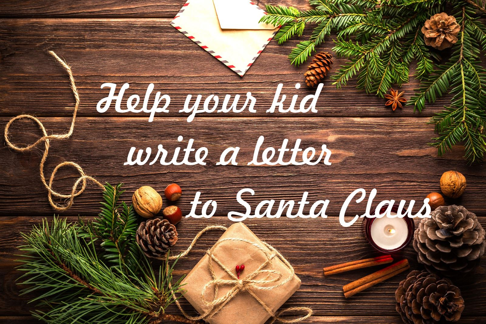 Help Your Kid Write A Letter To Santa Claus  LukorNet